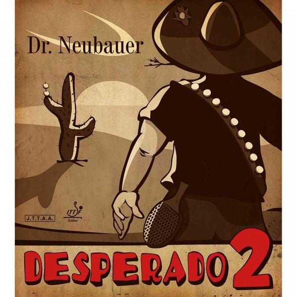 "Dr. Neubauer ""Desperado 2"""